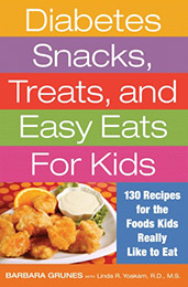 Diabetes Snacks, Treats, and Easy Eats For Kids, 2nd Edition